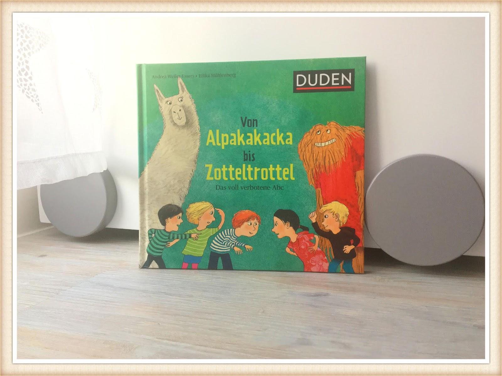 Duden: Von Alpakakacka bis Zotteltrottel ab 5 Jahren