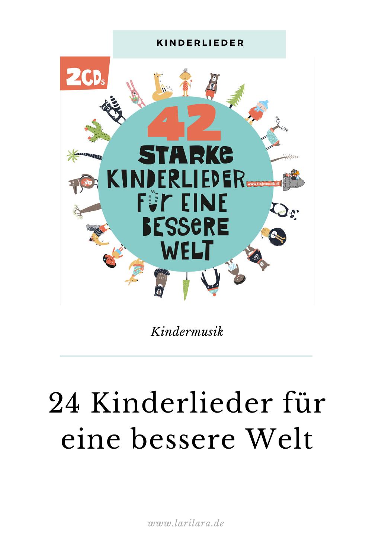 24 Kinderlieder fuer eine bessere Welt