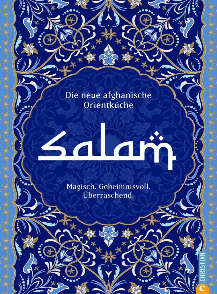Salam - neue afghanische Orientküche
